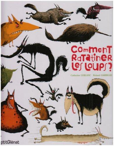 "<a href=""/node/17309"">Comment ratatiner les loups ?</a>"