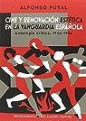 Cine y renovación estética en la vanguardia española: Antología crítica, 1920-1936 par Puyal