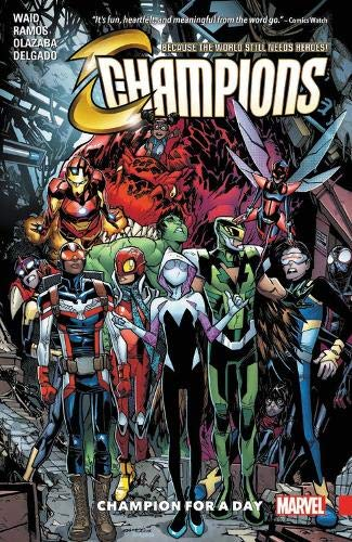 Champions Vol. 3: Champion For A Day por Mark Waid