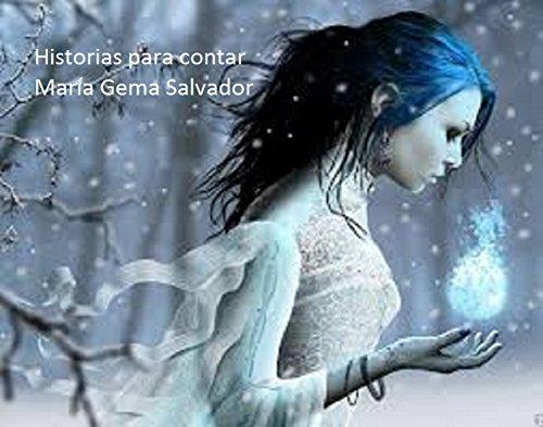 Historias para contar por María Gema Salvador