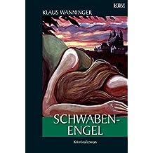 Schwaben-Engel: Kommissar Braigs elfter Fall