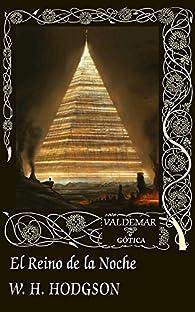 El Reino de la Noche par William Hope Hodgson