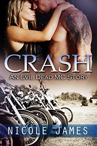 CRASH: An Evil Dead MC Story (The Evil Dead MC Series Book 2)
