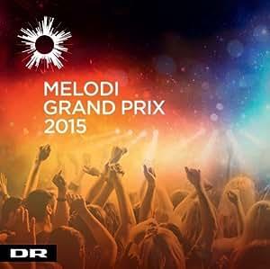 CD Dansk Melodi Grand Prix 2015 (Eurovision Vorentscheid Dänemark)