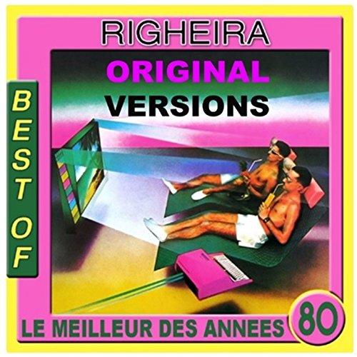 Best of Righeira (Le meilleur ...