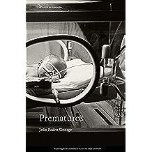 Prematuros (Portuguese Edition)