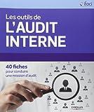 Telecharger Livres Les outils de l audit interne 40 fiches pour conduire une mission d audit de IFACI 31 octobre 2013 Broche (PDF,EPUB,MOBI) gratuits en Francaise