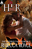 Her Wolf (The Westervelt Wolves Book 1)