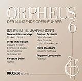 Orpheus - Der klingende Opernführer 6 :Italien