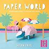 Paper World: Stylish Paper Models to Pop-Out and Create