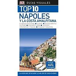 Guía Visual Top 10 Nápoles y la Costa Amalfitana: La guía que descubre lo mejor de cada ciudad (GUIAS TOP10)