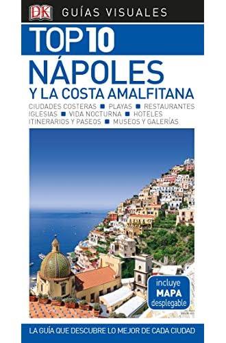 Guía Visual Top 10 Nápoles y la Costa Amalfitana: La guía que descubre lo mejor de cada ciudad
