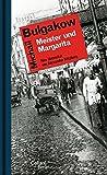 Meister und Margarita: Roman - Neu ?bersetzt von Alexander Nitzberg
