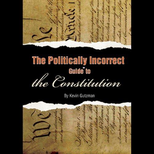 The Politically Incorrect Guide to the Constitution  Audiolibri