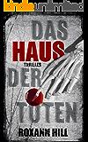 Das Haus der Toten: Der fünfte Fall für Steinbach und Wagner