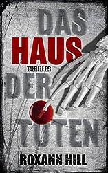 Das Haus der Toten: Thriller (Steinbach und Wagner 5)