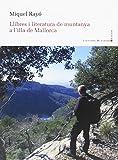 LLibres i literatura de muntanya a l'illa de Mallorca (Panorama de les Illes Balears)