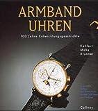 Armbanduhren: 100 Jahre Entwicklungsgeschichte