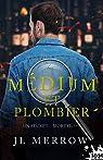 Médium et plombier, tome 3 : Un secret... mortel ! par Merrow
