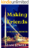 Making Friends: A Spanish Memoir