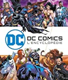 DC Comics : L'Encyclopédie