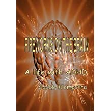 Fireworks on the brain by Jacob Klompstra (2012-01-09)