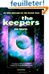 The Keepers: An Alien Message for the...