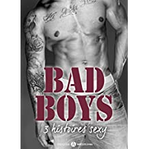 Bad Boys – 3 histoires sexy (French Edition)