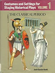 Costumes and Settings for Historical Plays: The Classical Period