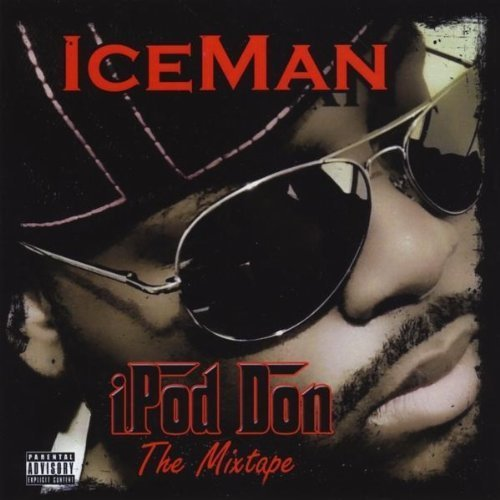 Ipod Don by Iceman (2010-11-02)