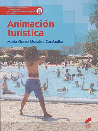 Animación turística (Servicios Socioculturales y a la comunidad) por María Gema Morales Caraballo