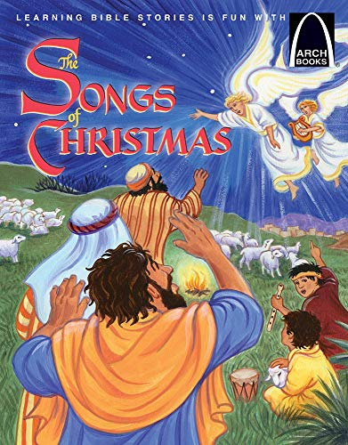 The Songs of Christmas (Arch Books) di Lisa Clark