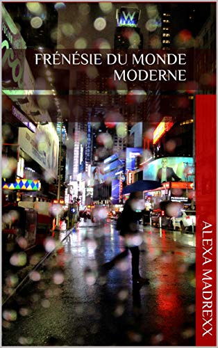 Couverture du livre Frénésie du monde moderne