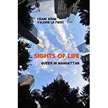 Sights of Life: Queer in Manhattan (SoL 1)