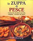 eBook Gratis da Scaricare La zuppa di pesce (PDF,EPUB,MOBI) Online Italiano