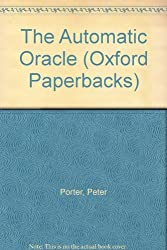 The Automatic Oracle (Oxford Poets)