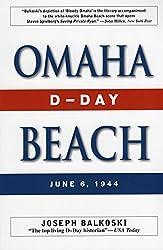 Omaha Beach: D-Day, June 6, 1944 by Joseph Balkoski (2006-05-18)