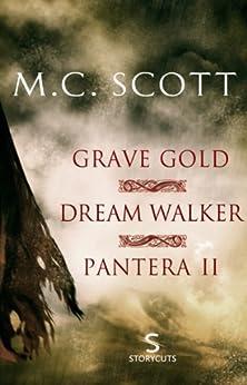 Grave Gold/Dream Walker/Pantera II (Storycuts) by [Scott, M C]