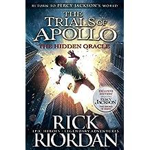 The Hidden Oracle: The Trials of Apollo - Book 1