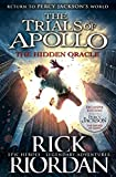 The Hidden Oracle: The Trials of Apollo - Book 1