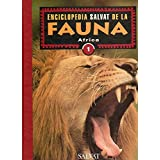 ENCICLOPEDIA SALVAT DE LA FAUNA. Vol. 1. ÁFRICA (REGIÓN ETIÓPICA).
