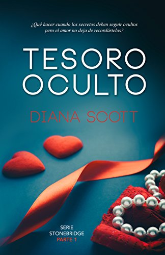 Tesoro oculto: Novela romántica. Una escritora con más de 100.000 lectoras (Stonebridge nº 1)