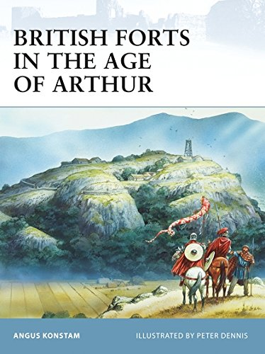 British Forts in the Age of Arthur: 0 (Fortress) por Angus Konstam