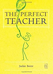 The Perfect Teacher by Jackie Beere (2013-11-28)