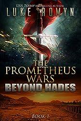 Beyond Hades (The Prometheus Wars Book 1) (English Edition)