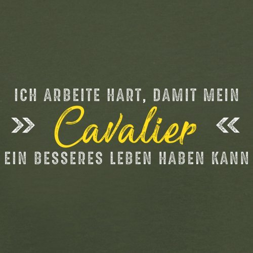 Ich arbeite hart, damit mein Cavalier ein besseres Leben haben kann - Herren T-Shirt - 12 Farben Olivgrün