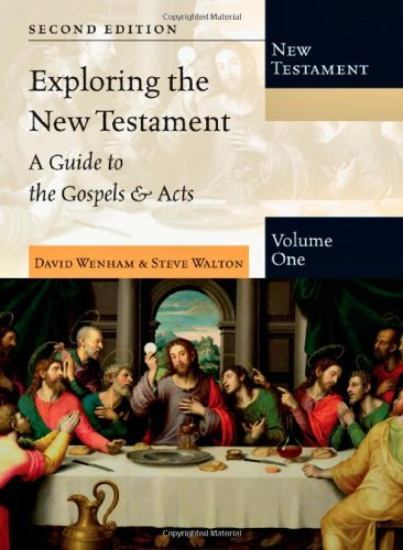 By David Wenham - Exploring the New Testament, Volume 1: A Guide to the Gospels & Acts (Exploring the Bible) (2)