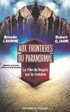 Aux frontieres du paranormal