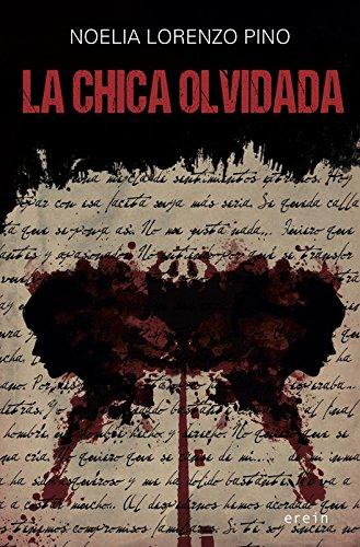 La chica olvidada por Noelia Lorenzo Pino