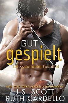 Gut Gespielt – Liebeszauber auf dem Footballfeld